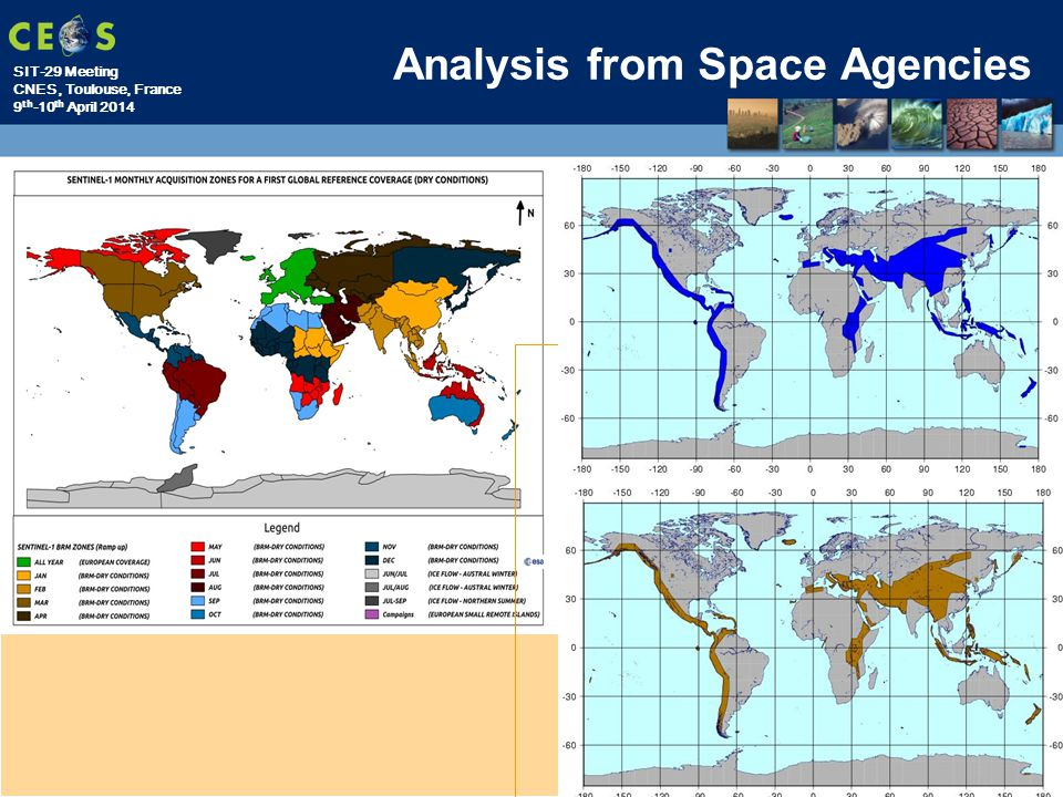 SIT-29 Meeting CNES, Toulouse, France 9 th -10 th April 2014 Analysis from Space Agencies