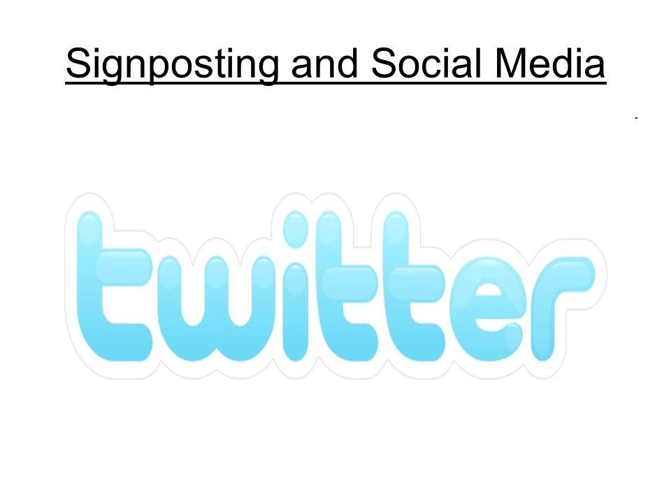 Signposting and Social Media