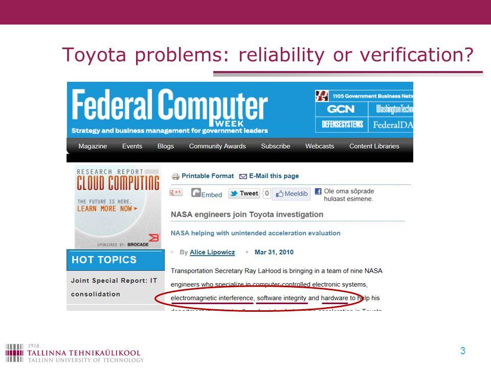 Toyota problems: reliability or verification? 3