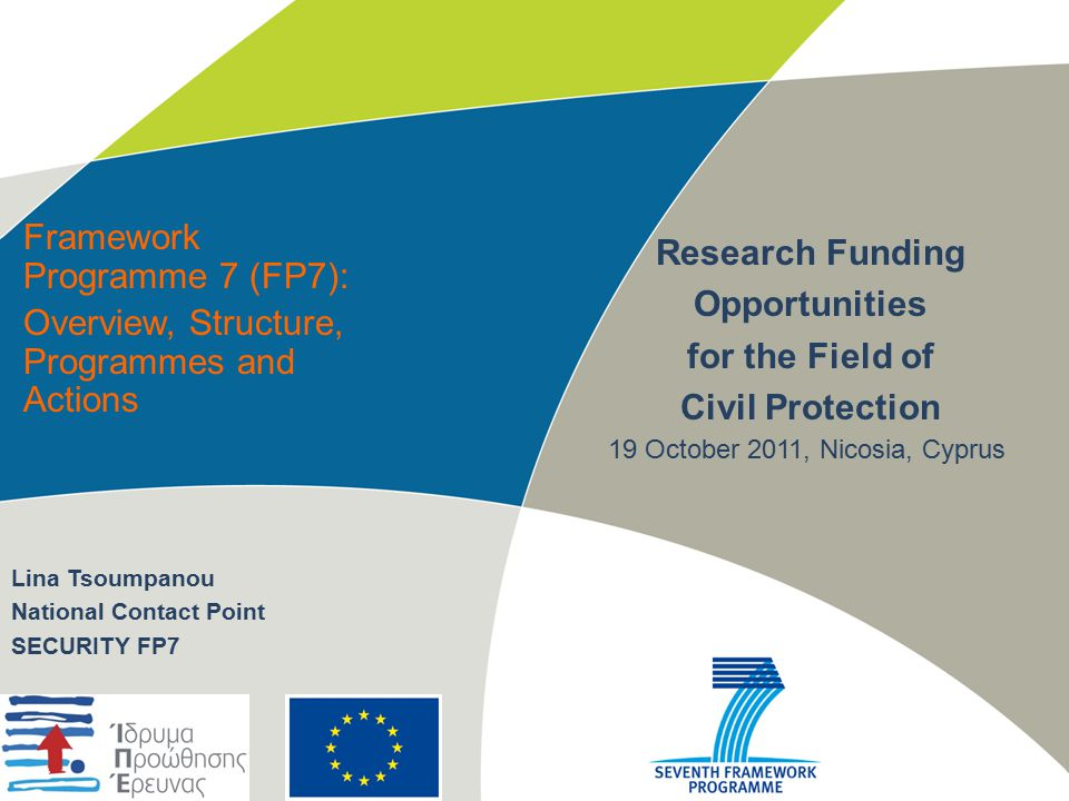 7th Framework Programme (FP7) in Brief To which countries is FP7 open.