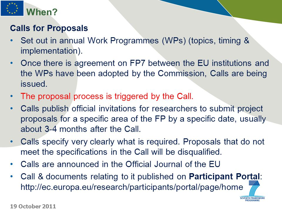 The main Components of FP7 19 October 2011 COOPERATION IDEAS PEOPLE CAPACITIES EURATOM JRC