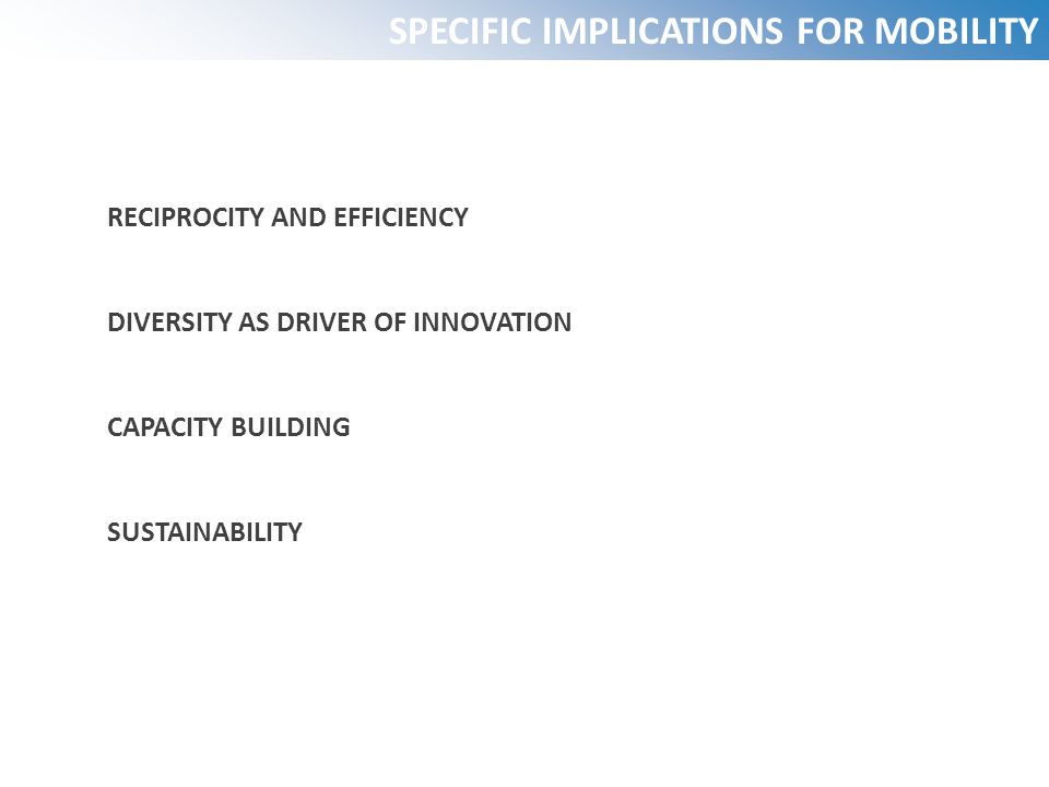 SPECIFIC IMPLICATIONS FOR MOBILITY RECIPROCITY AND EFFICIENCY DIVERSITY AS DRIVER OF INNOVATION CAPACITY BUILDING SUSTAINABILITY