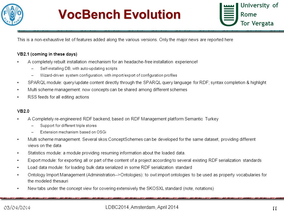 University of Rome Tor Vergata VocBench Evolution This is a non-exhaustive list of features added along the various versions. Only the major news are