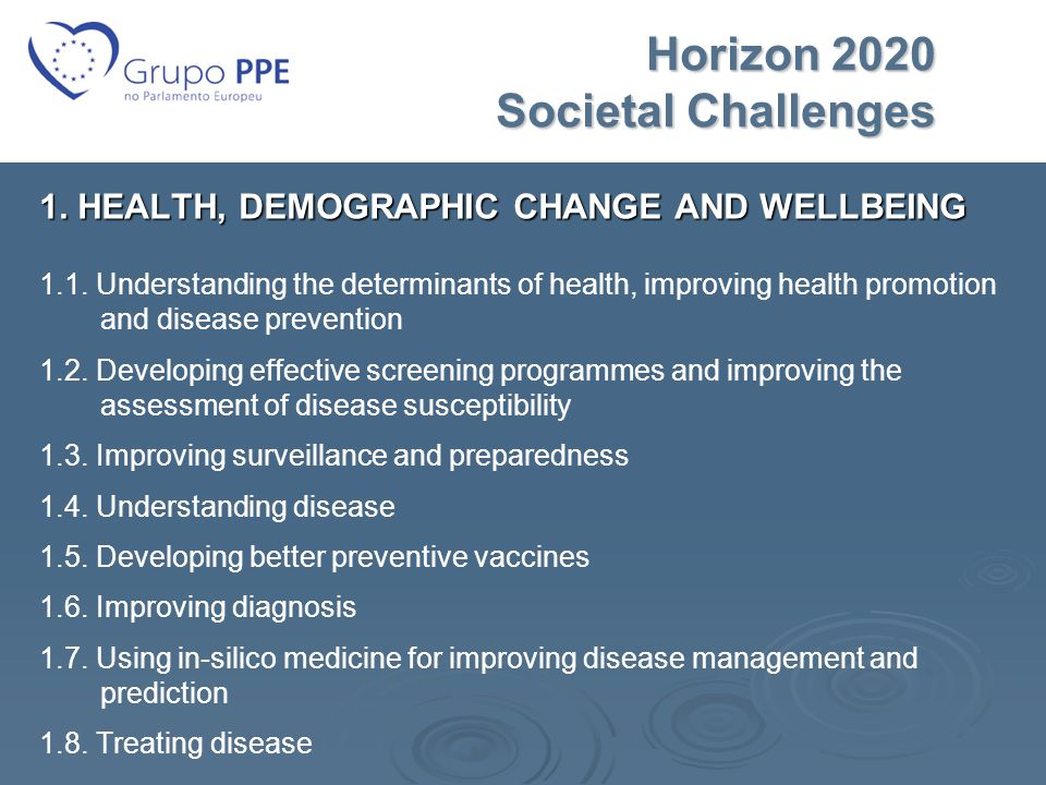 Horizon 2020 Societal Challenges Horizon 2020 Societal Challenges 1.