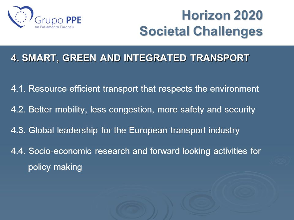 Horizon 2020 Societal Challenges Horizon 2020 Societal Challenges 4.