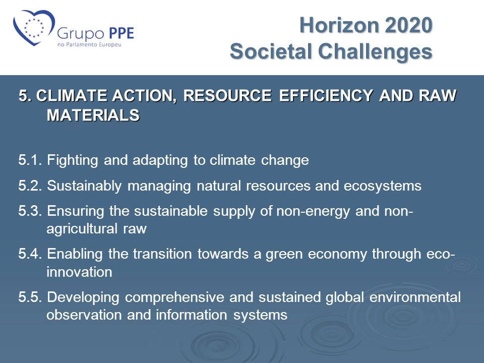 Horizon 2020 Societal Challenges Horizon 2020 Societal Challenges 5.