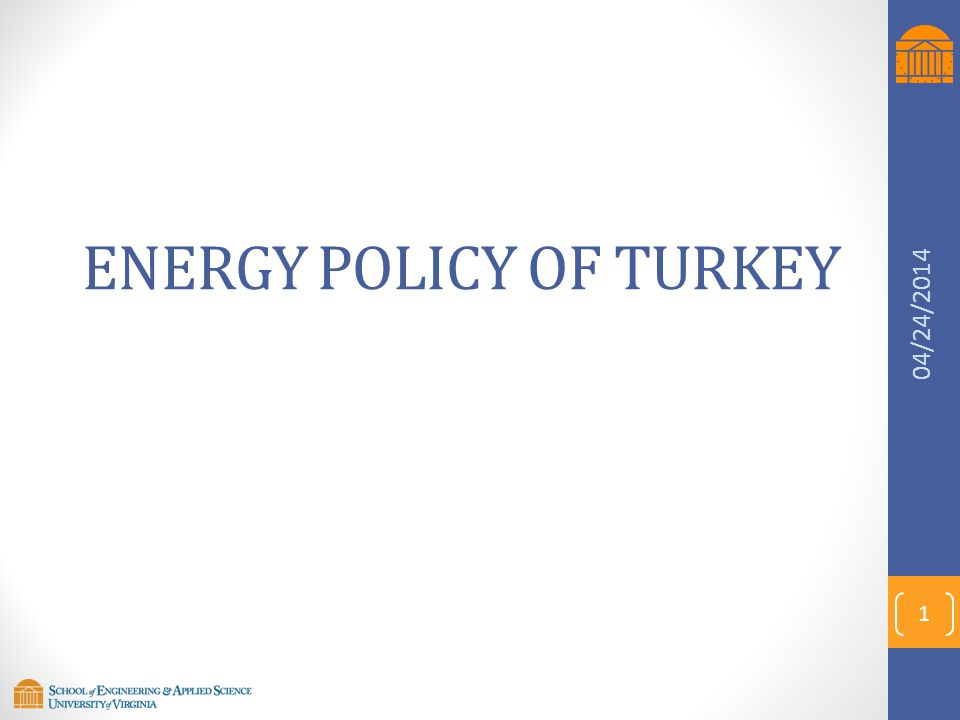 Contents 1.Towards a Sustainable Future 2.Country Profile 3.Renewable Energy Policy 4.Energy Efficiency Policy 5.Environmental Policy 6.Energy R&D and Investments 7.Turkey's Foreign Relations in the Energy Issues 8.Critique and Recommendations 2 04/24/2014