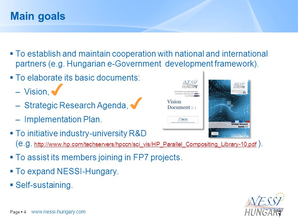 Page  4 Main goals  To establish and maintain cooperation with national and international partners (e.g.