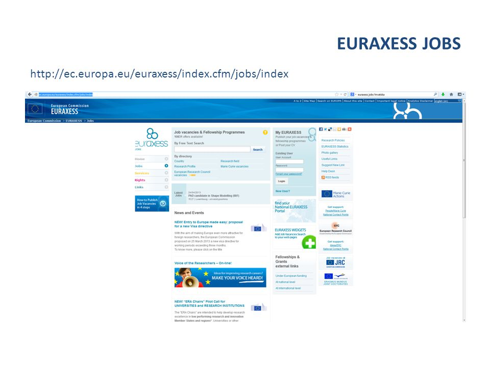 EURAXESS JOBS http://ec.europa.eu/euraxess/index.cfm/jobs/index