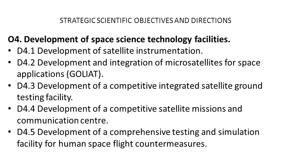 STRATEGIC SCIENTIFIC OBJECTIVES AND DIRECTIONS O4.