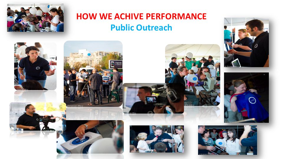 HOW WE ACHIVE PERFORMANCE Public Outreach