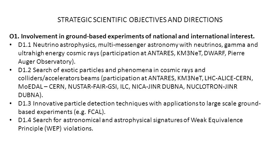 STRATEGIC SCIENTIFIC OBJECTIVES AND DIRECTIONS O1.