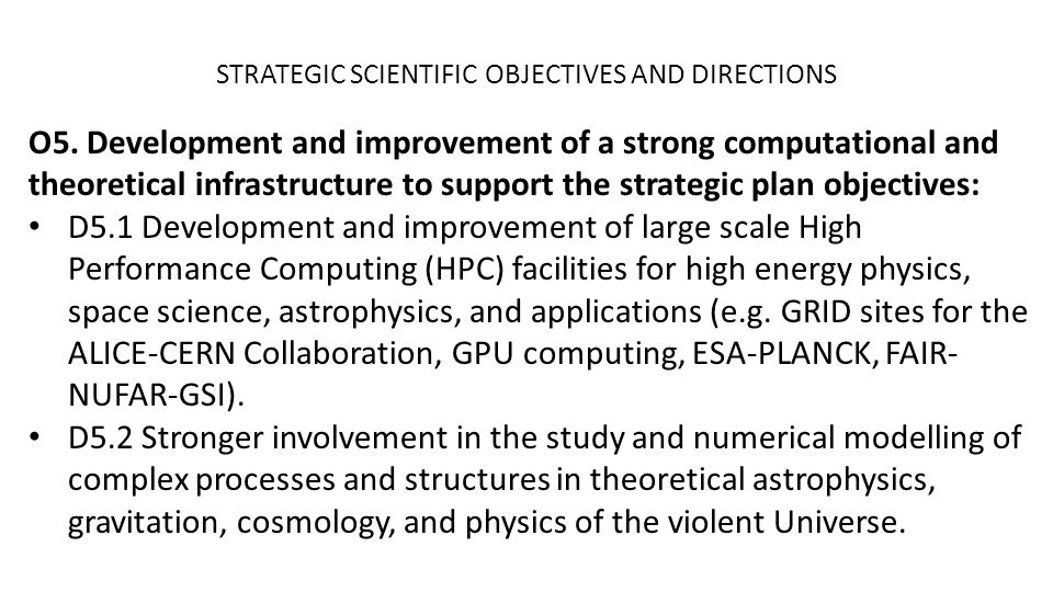 STRATEGIC SCIENTIFIC OBJECTIVES AND DIRECTIONS O5.