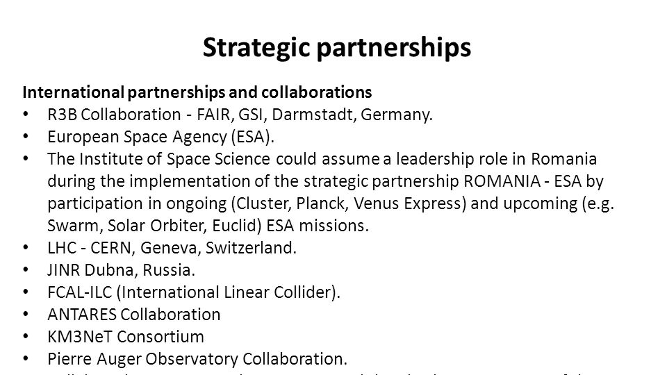 Strategic partnerships International partnerships and collaborations R3B Collaboration - FAIR, GSI, Darmstadt, Germany.