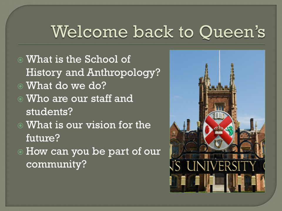  What is the School of History and Anthropology.  What do we do.