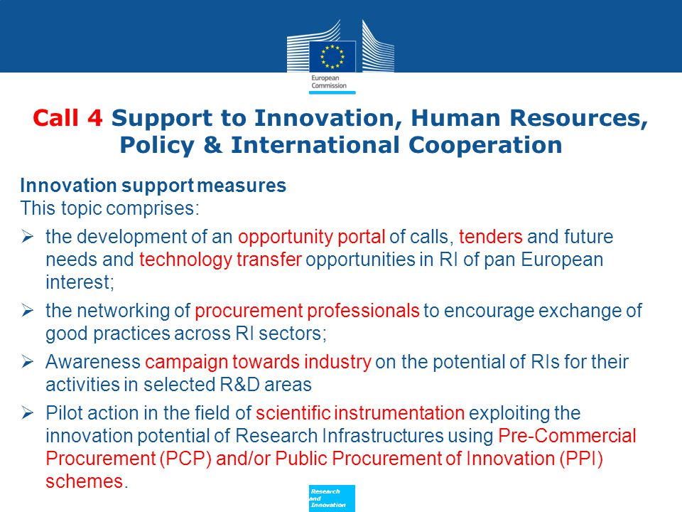 Policy Research and Innovation Research and Innovation Call 4 Support to Innovation, Human Resources, Policy & International Cooperation Innovation su