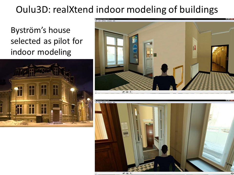 Oulu3D: realXtend indoor modeling of buildings Byström's house selected as pilot for indoor modeling