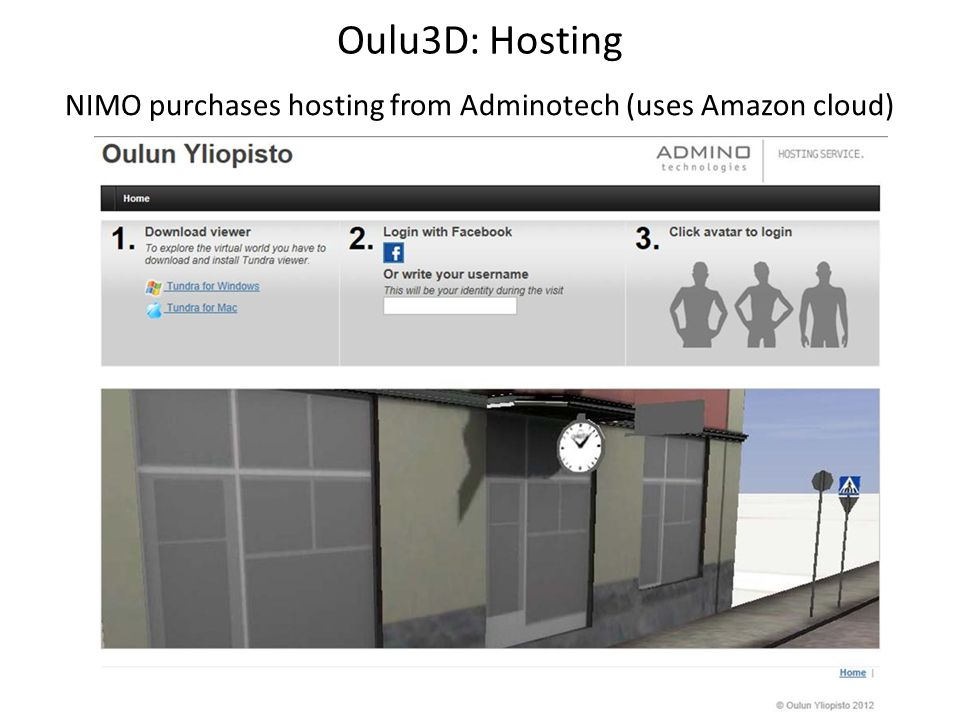 Oulu3D: Hosting NIMO purchases hosting from Adminotech (uses Amazon cloud)