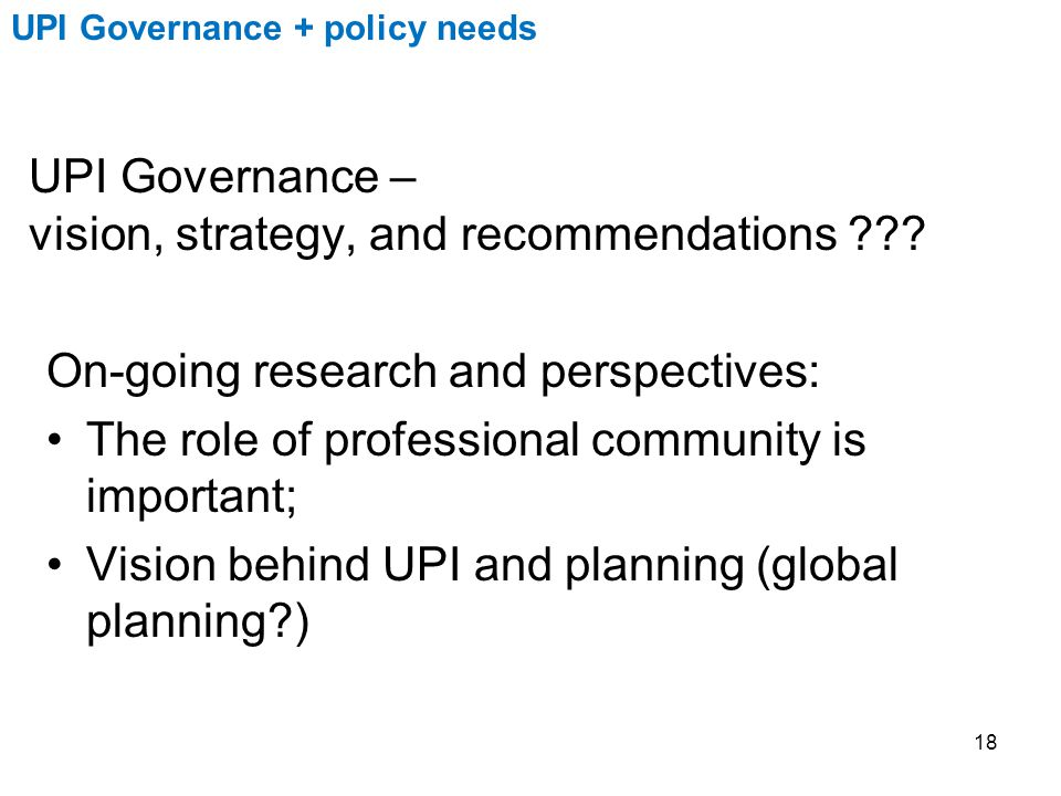 UPI Governance – vision, strategy, and recommendations .
