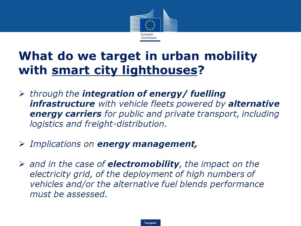 Transport What do we target in urban mobility with smart city lighthouses.