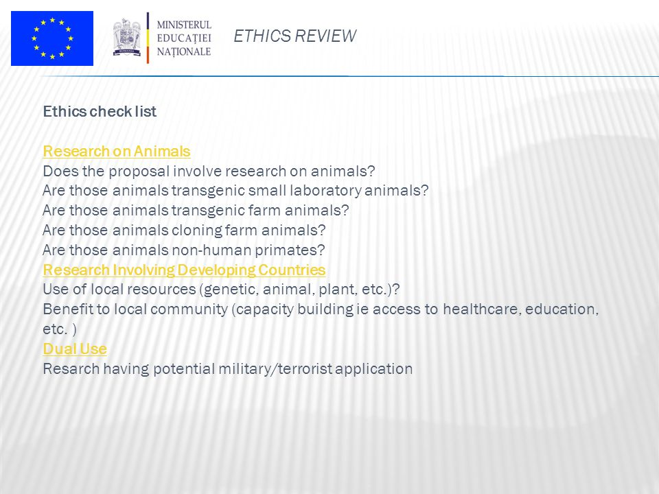 ETHICS REVIEW Ethics check list Research on Animals Does the proposal involve research on animals.