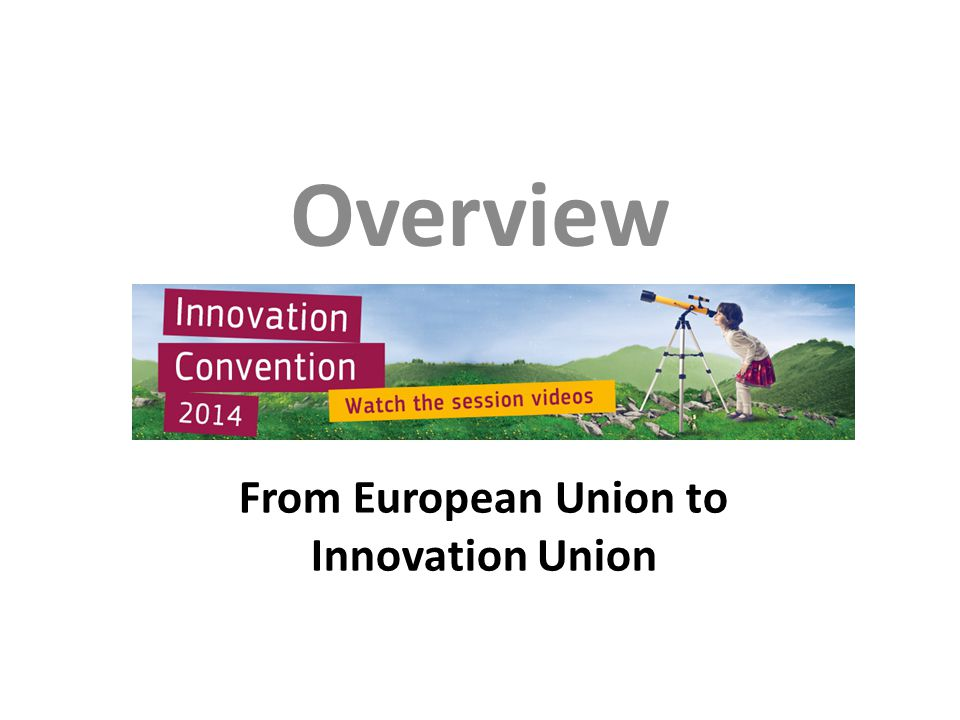From European Union to Innovation Union Overview