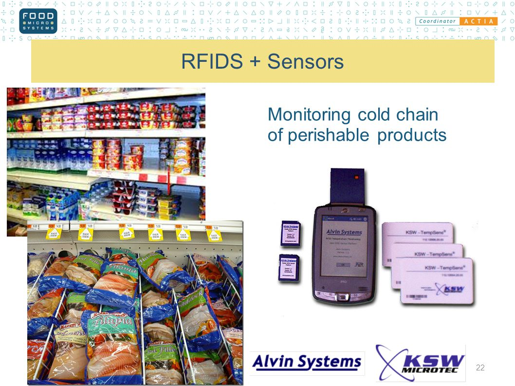 RFIDS + Sensors 22 Monitoring cold chain of perishable products