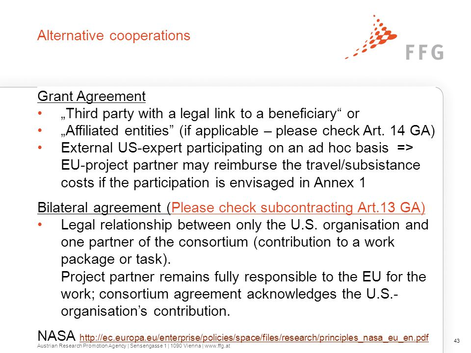 """Alternative cooperations Grant Agreement """"Third party with a legal link to a beneficiary"""" or """"Affiliated entities"""" (if applicable – please check Art."""