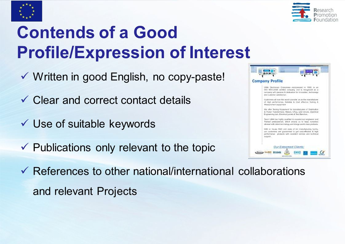 Contends of a Good Profile/Expression of Interest Written in good English, no copy-paste.