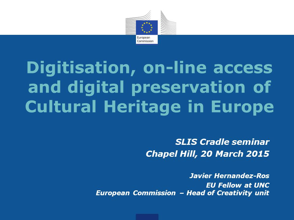 A defining challenge 2 The digitisation, digital preservation and provision of meaningful access to Europe's vast treasures of cultural heritage is one of the defining challenges for our generation.