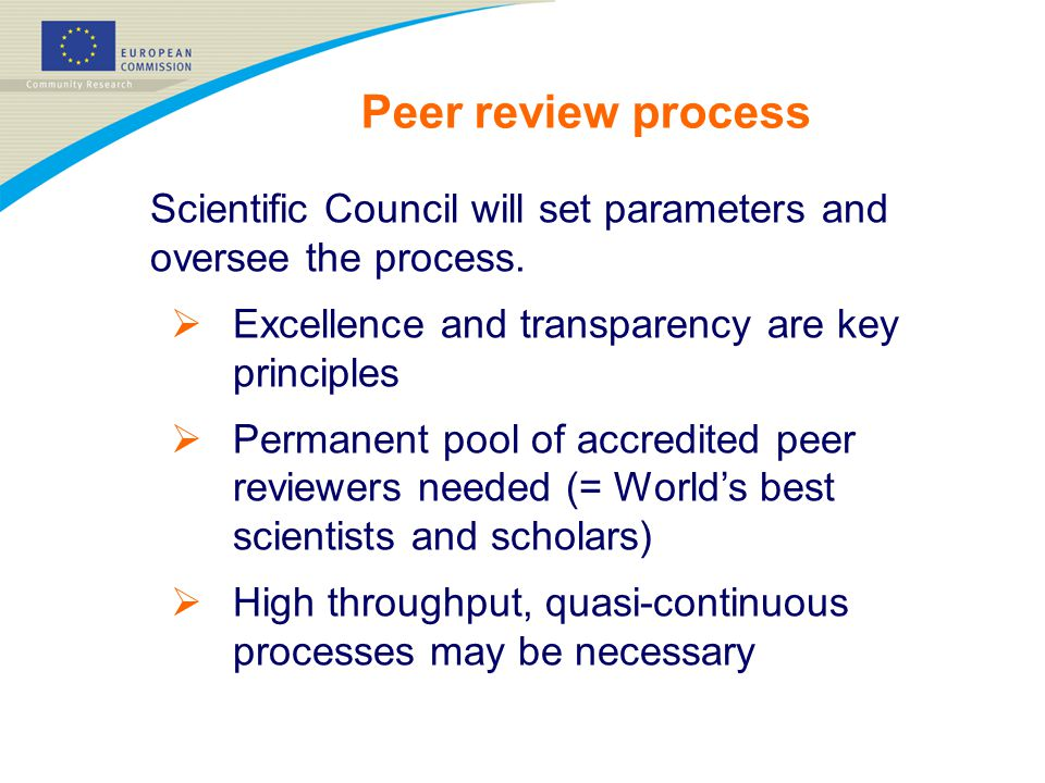 Scientific Council will set parameters and oversee the process.