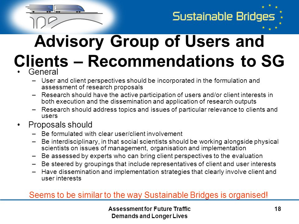 Assessment for Future Traffic Demands and Longer Lives 18 Advisory Group of Users and Clients – Recommendations to SG General –User and client perspec