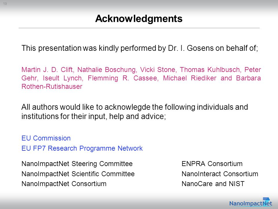 19 Acknowledgments This presentation was kindly performed by Dr.
