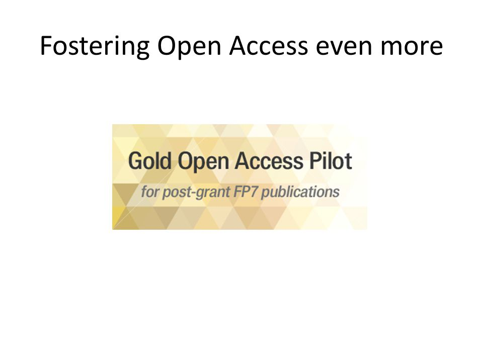 Fostering Open Access even more