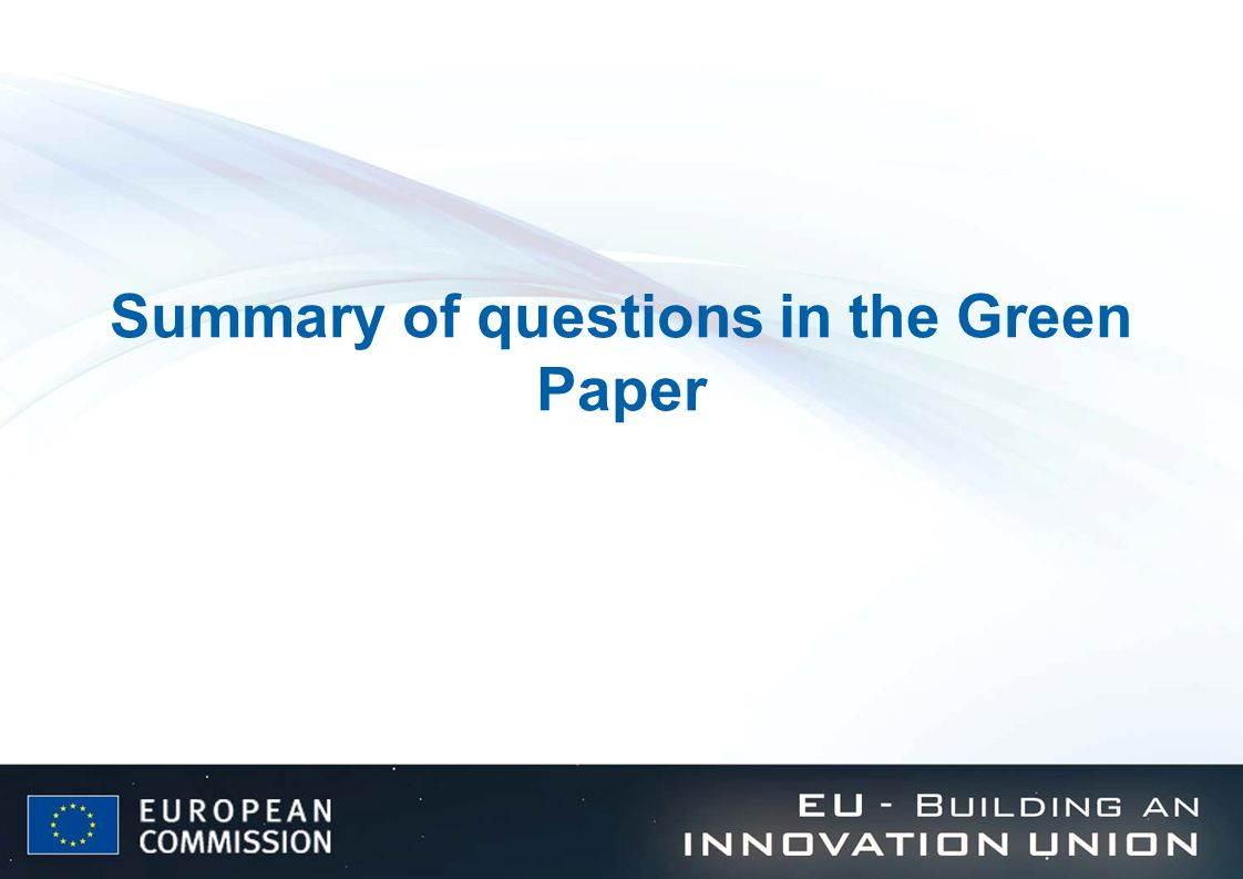 Summary of questions in the Green Paper
