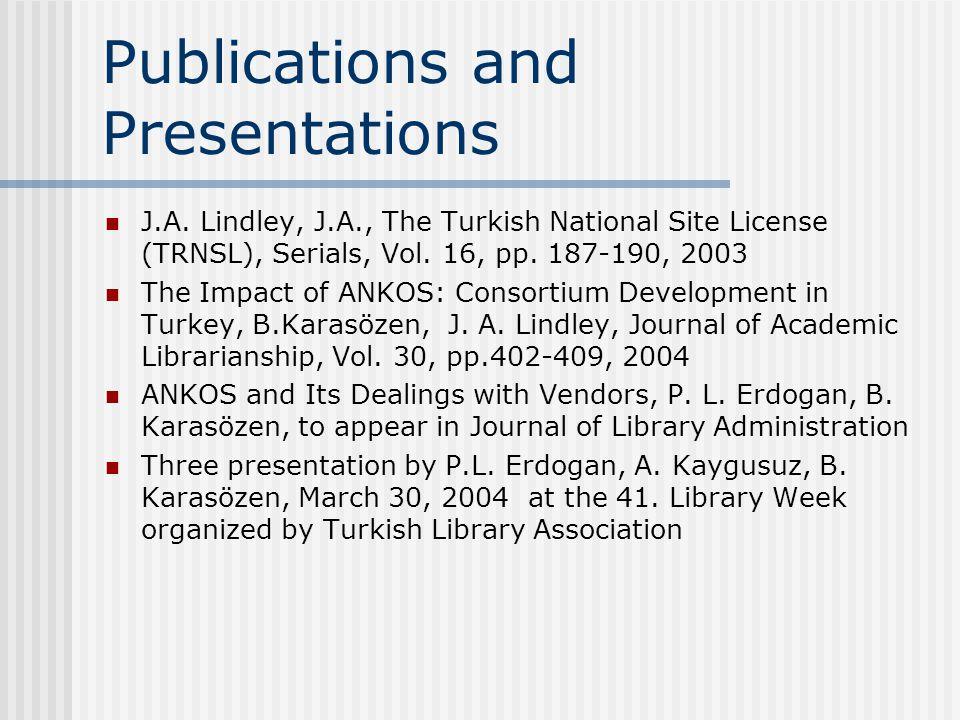 Publications and Presentations J.A.