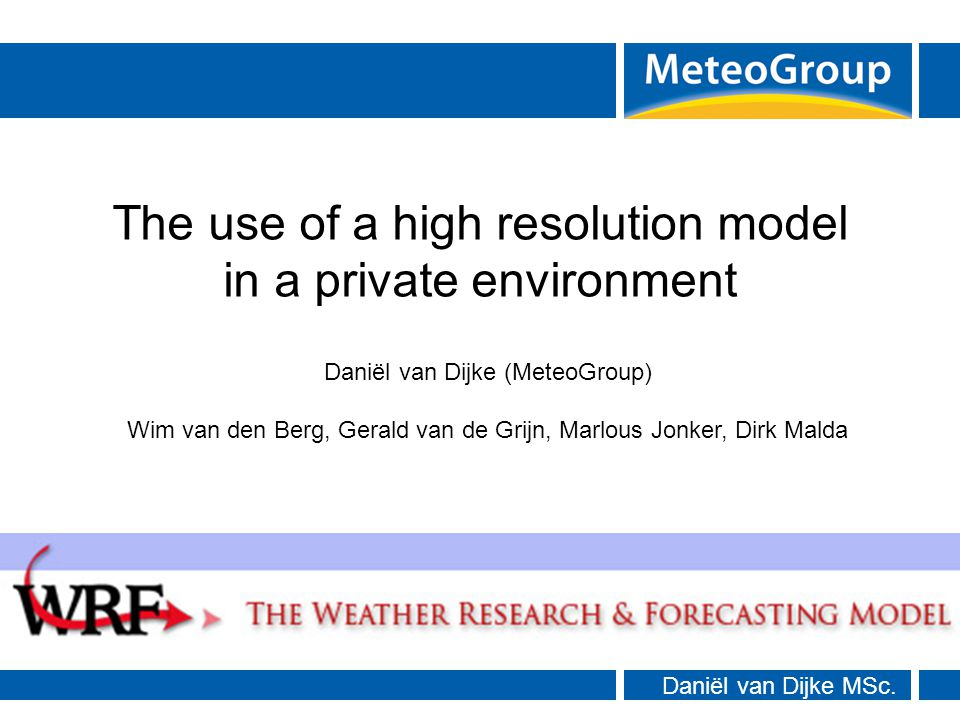 Introduction MeteoGroup enhancements Example case Use within MeteoGroup Outline