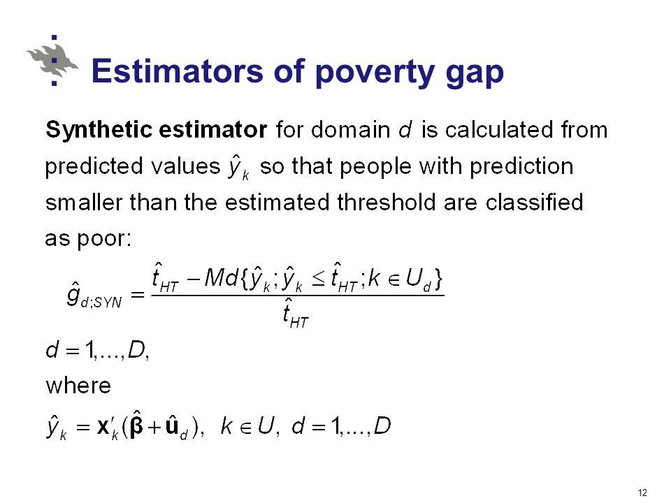 Estimators of poverty gap 12