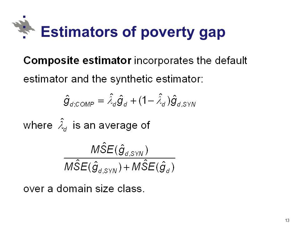 Estimators of poverty gap 13