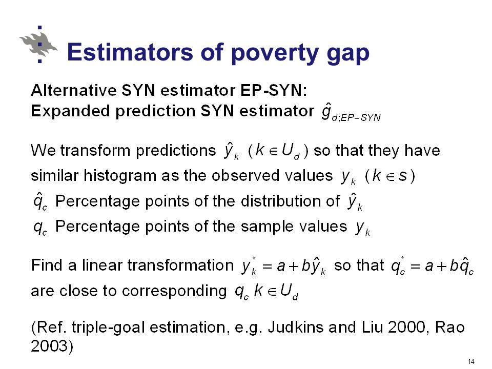 Estimators of poverty gap 14