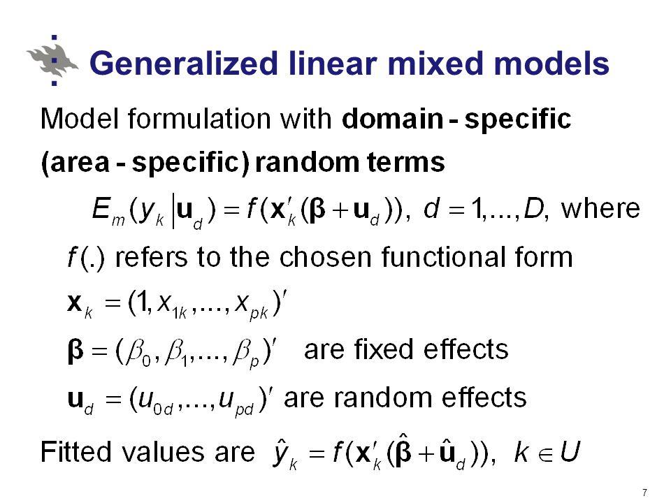 Generalized linear mixed models 7
