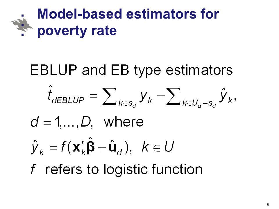 Model-based estimators for poverty rate 9