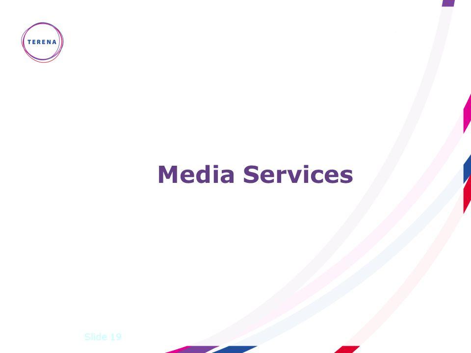 Slide 19 Media Services