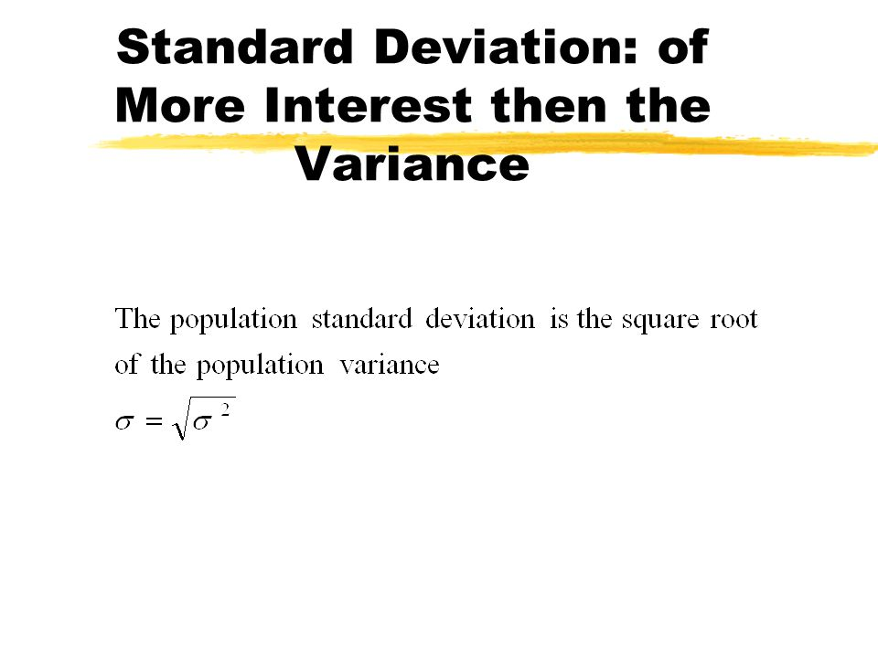  or SD, is the standard deviation of the probability distribution Standard Deviation  2 = 19.3275
