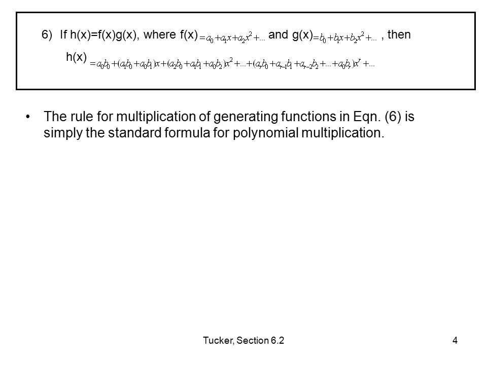 Tucker, Section 6.25 Identity (1) can be verified by polynomial long division .