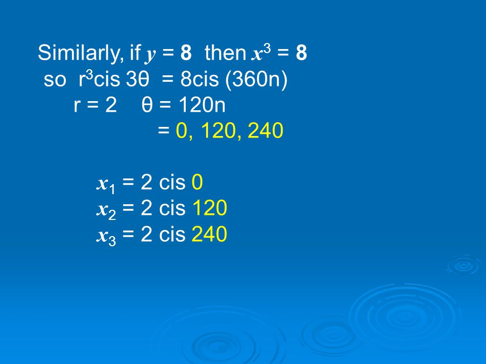 Next we have y = x 3 Equations with x 3 have 3 solutions.