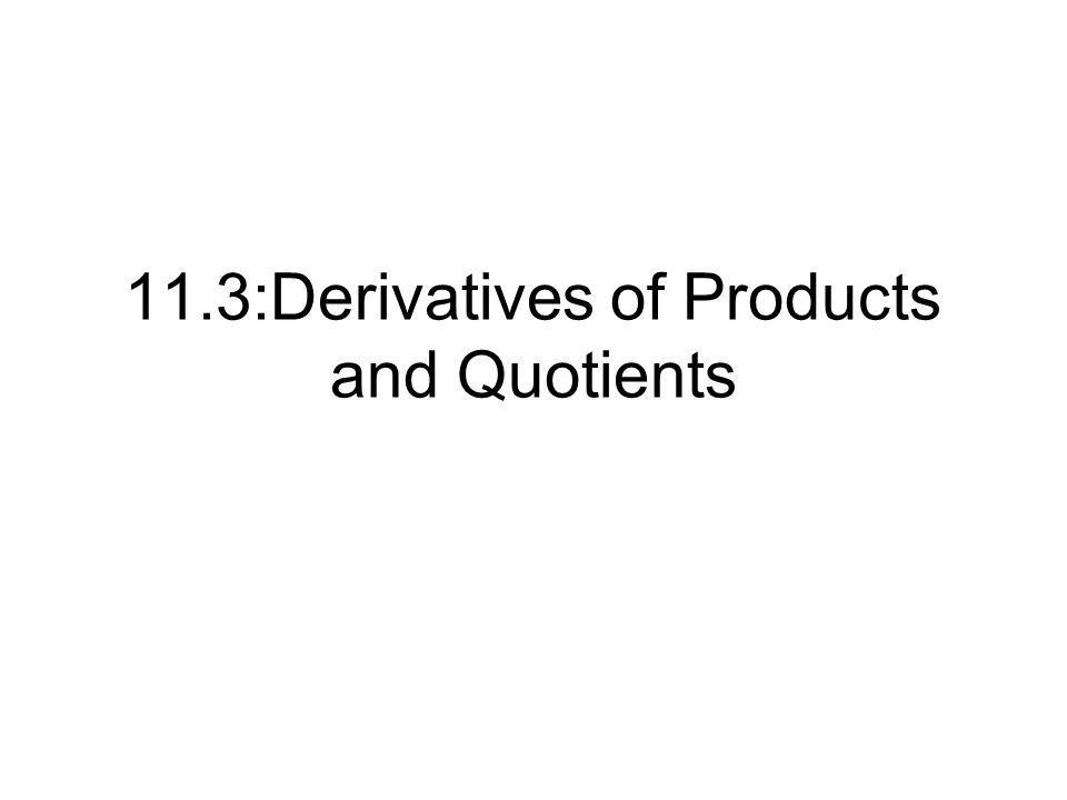 Example 6 (continue) C) Find d/dx for Method 1:Method 2: apply quotient rule