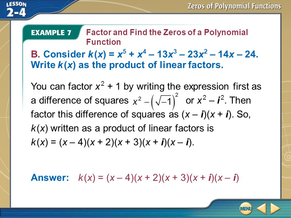 Example 7 Factor and Find the Zeros of a Polynomial Function B.