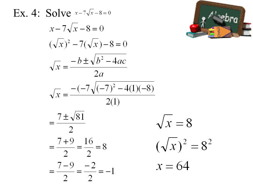 Ex. 4: Solve