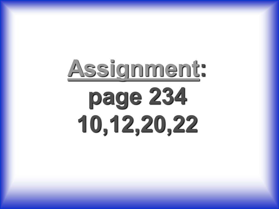 AAAA ssss ssss iiii gggg nnnn mmmm eeee nnnn tttt: page 234 10,12,20,22